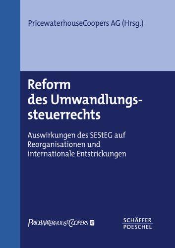 reform-des-umwandlungssteuerrechts-auswirkungen-des-sesteg-auf-reorganisationen-und-internationale-e