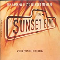 Sunset Boulevard (1993 Original London Cast)