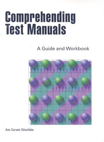 Comprehending Test Manuals: A Guide & Workbook