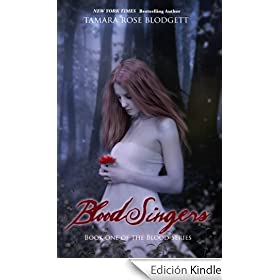 Blood Singers (Blood Series, #1)