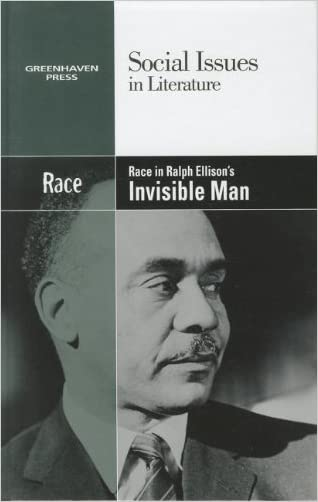 Race in Ralph Ellison's Invisible Man (Social Issues in Literature)