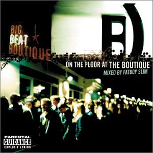 Fatboy Slim - On the Floor at the Boutique_ - Zortam Music