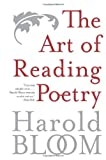 The Art of Reading Poetry (0060769661) by Bloom, Harold