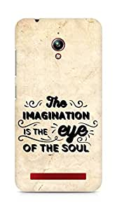 Amez The Imagination is the Eye of the Soul Back Cover For Asus Zenfone Go ZC500TG
