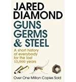 Image of [(Guns, Germs and Steel: A Short History of Everbody for the Last 13000 Years)] [Author: Jared M. Diamond] published on (April, 2000)