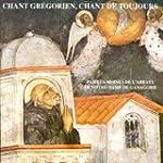 Chant Gr�gorien - Chant de Toujours