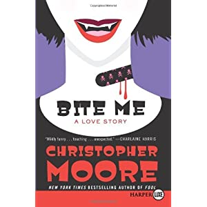 Christopher Moore - Bite Me  A Love Story (REQ)