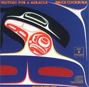 Bruce Cockburn - Waiting for a Miracle (Singles 1970-1987) [IMPORT] - Zortam Music