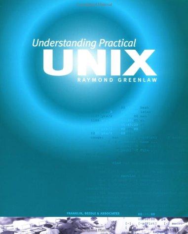 Understanding Practical Unix