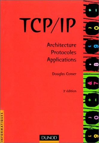 Livre tcp ip architecture protocoles applications - Architecture bioclimatique definition ...