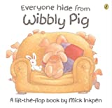 Everyone Hide From Wibbly Pig (Lift-the-Flap, Puffin) (0140567178) by Inkpen, Mick