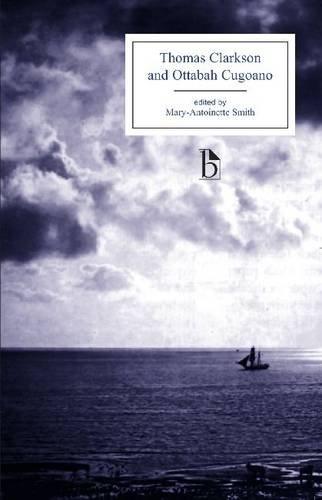 Thomas Clarkson and Ottobah Cugoano: Essays on the...