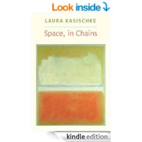Space, In Chains (Lannan Literary Selections)