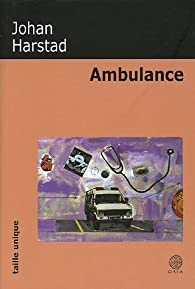 Ambulance par Johan Harstad
