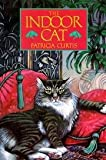 img - for The Indoor Cat - How To Understand, Enjoy, And Care For House Cats book / textbook / text book