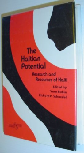 The Haitian Potential: Research and Resources of Haiti : Papers
