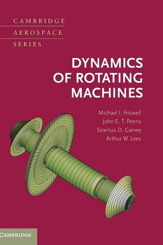 Dynamics of Rotating Machines Hardback (Cambridge Aerospace Series)