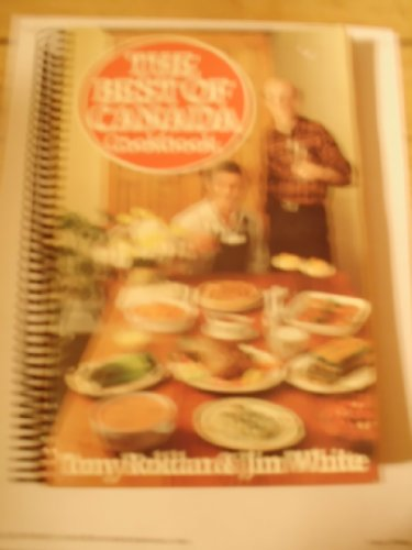 The Best of Canada Cookbook by Tony (1924-    )and WHITE, Jim (1946-    ) ROLDAN