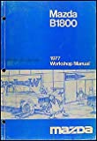 1977 Mazda B1800 Repair Shop Manual Original