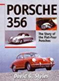 Porsche 356: The Story of the Flat-Four Porsches