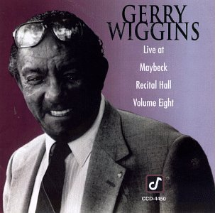 Live at Maybeck 8 by Gerry Wiggins
