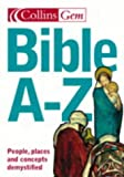Bible A-Z (Collins GEM) (0007160488) by Selman, Martin J.