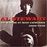 To Whom It May Concern: 1966-1970by Al Stewart