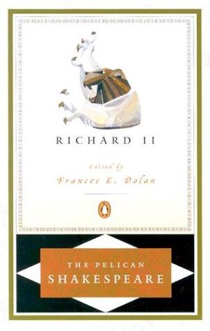 Richard II (Revised Edition) (Pelican Shakespeare)