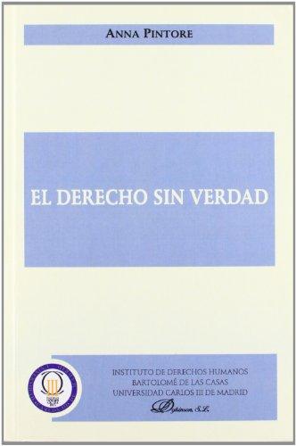 el-derecho-sin-verdad-coleccion-traducciones-del-instituto-bartolome-de-las-casas