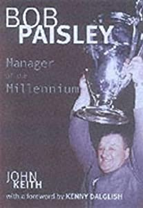 Bob Paisley by Robson Books Ltd