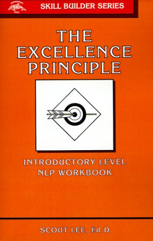 Excellence Principle (Skill Builder Series)