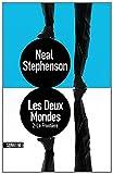 vignette de 'Les deux mondes n° 2<br /> La frontière (Neal Stephenson)'