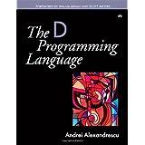 The D Programming Language ~ Andrei Alexandrescu