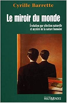 Le miroir du monde french edition cyrille barrette for Miroir winners