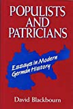 img - for Populists and Patricians: Essays in Modern German History book / textbook / text book