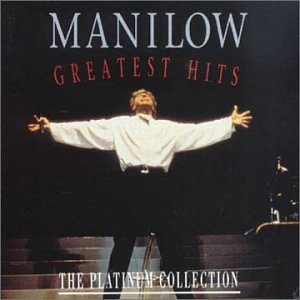 BARRY MANILOW - Manilow - Greatest Hits: The Platinum Collection - Zortam Music
