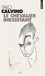 Le chevalier inexistant : roman, Calvino, Italo
