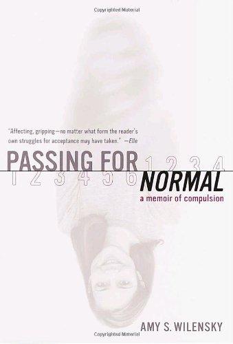 Passing for Normal: A Memoir of Compulsion