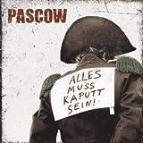 CD - Alles Muss Kaputt Sein von Pascow