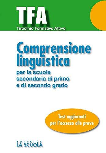 TFA - Comprensione linguistica (Test e Concorsi)