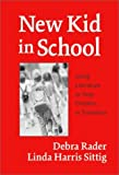 img - for New Kid in School: Using Literature to Help Children in Transition by Debra Rader (2003-01-01) book / textbook / text book