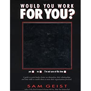 Would You Work for You?