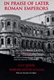 img - for In Praise of Later Roman Emperors: The Panegyric Latini (Transformation of the Classical Heritage) book / textbook / text book
