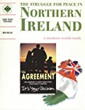 Ben Walsh The Struggle for Peace in Northern Ireland: An SHP Modern World Study: A Modern World Study: Students' Book (Discovering the Past for GCSE)
