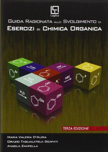 Guida ragionata allo svolgimento di esercizi di chimica organica PDF