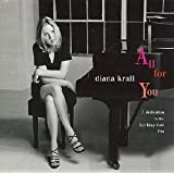 All For You A Dedication Toby Diana Krall