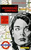 Underground Conspiracy, The (0140340114) by Catherine Storr