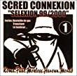 "Scred Connexion ""Selexion 99/2000"""