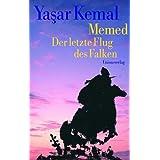 """Memed. Der letzte Flug des Falkenvon """"Yasar Kemal"""""""
