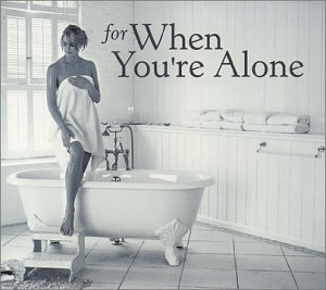 For When You're Alone by For When You're Alone